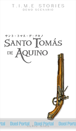 T.I.M.E ストーリーズ追加シナリオ サント・トマス・デ・アキノ 日本語版